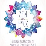 Book 2 - Zen as F*ck